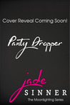Panty Dropper (The Reckless Series)