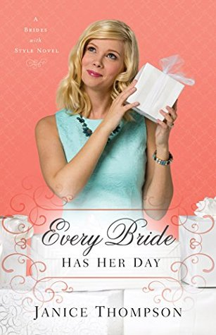 Every Bride Has Her Day (Brides with Style #3)