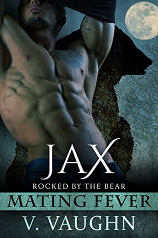 Jax (Rocked by the Bear, #6)