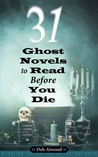 31 Ghost Novels to Read Before You Die