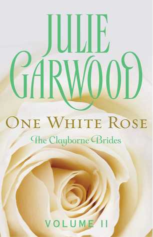 Review: One White Rose by Julie Garwood (e-book reissue)