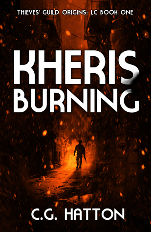 Kheris Burning by C.G. Hatton