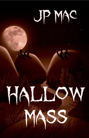 Hallow Mass by J.P. Mac
