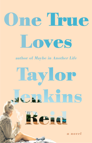 {Review} One True Loves by Taylor Jenkins Reid (with Giveaway)