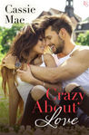 Crazy About Love (All About Love, #3)