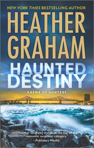 Cruising with Ghosts: Haunted Destiny (Heather Graham)