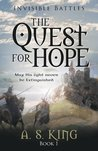 The Quest for Hope (Invisible Battles, #1)