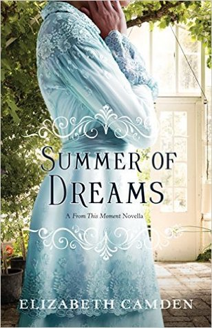 Summer of Dreams by Elizabeth Camden