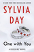 One with You (Crossfire, #5) by Sylvia Day
