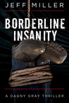 Borderline Insanity (Dagny Gray #2)