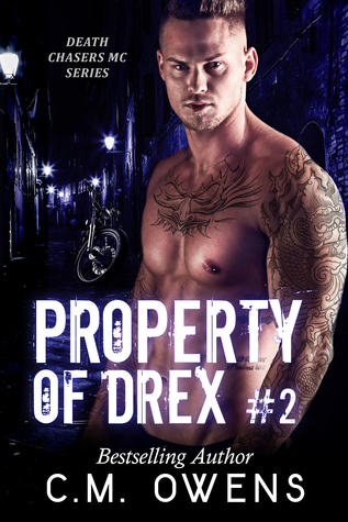 Property of Drex #2 (Death Chasers MC, #2)