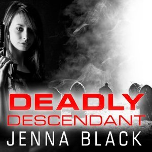 Audiobook Review: Deadly Descendant by Jenna Black (@mlsimmons, @jennablack, @sereads, @tantoraudio)