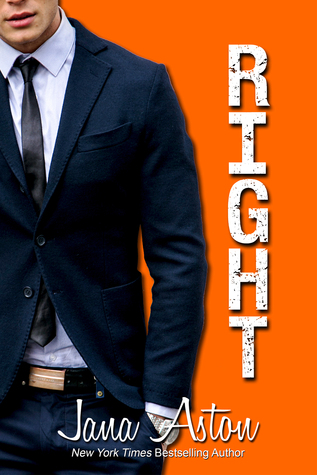 RELEASE BLITZ:  Right by Jana Aston