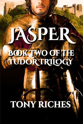 Jasper - Book Two of The Tudor Trilogy by Tony Riches