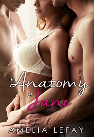 The Anatomy of Jane (WJM, #1) by Amelia LeFay