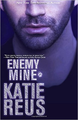 Enemy Mine by Katie Reus