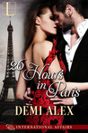 26 Hours in Paris (International Affairs #1)
