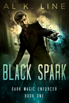 Black Spark (Dark Magic Enforcer #1)