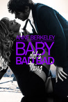 Baby Did a Bad Bad Thing (Hautboy #3)
