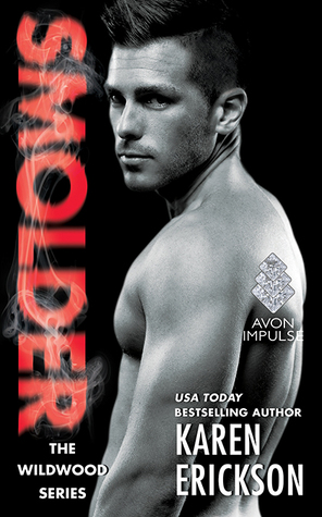 {Review} Smolder by Karen Erickson (with Excerpt & Giveaway)