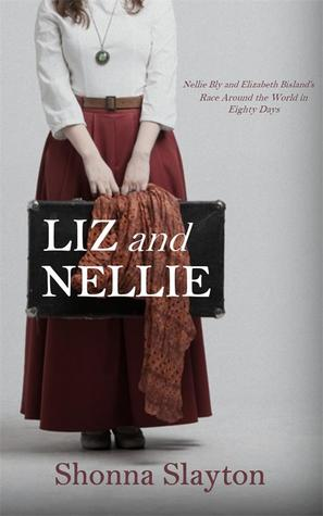 Liz and Nellie by Shonna Slayton