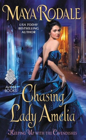 #Review: Chasing Lady Amelia (Keeping Up with the Cavendishes #2) by @mayarodale #Giveaway