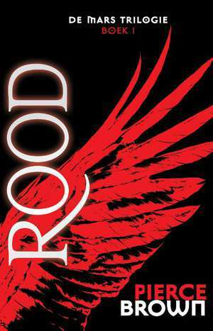 Rood (De Mars-trilogie #1) – Pierce Brown