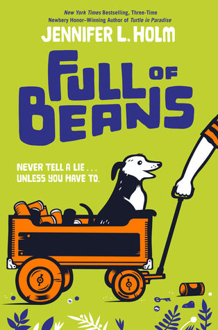 full of beans by jennifer l. holm review