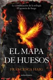 El mapa de huesos (El sermón de fuego, #2)