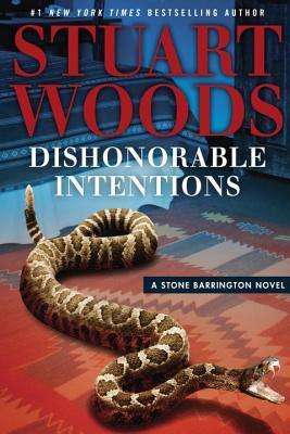 Dishonorable Intentions (Stone Barrington #38) - Stuart Woods