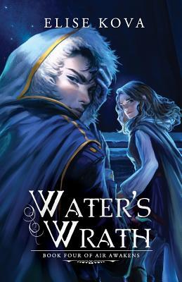 Water's Wrath (Air Awakens #4)