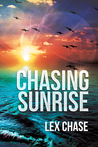 Chasing Sunrise (The Darkmore Saga, #1)