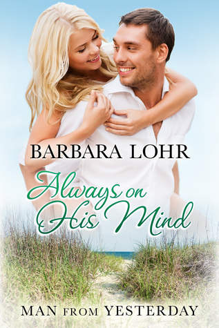 Always on His Mind by Barbara Lohr