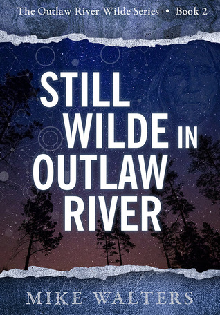 Still Wilde in Outlaw River by Mike  Walters