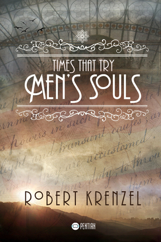 Times That Try Men's Souls by Robert Krenzel