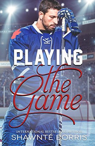 {Tour} Playing the Game by Shawnté Borris