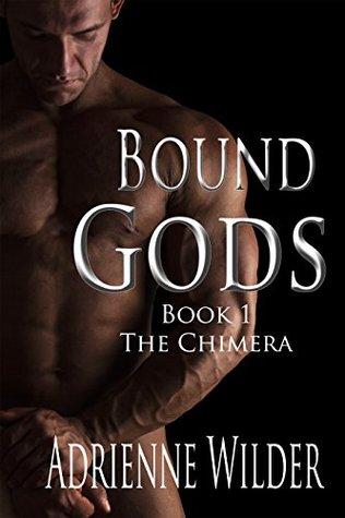 The Chimera (Bound Gods, #1)