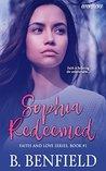 Sophia Redeemed: Faith and Love Series, Book 1