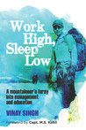 Work High, Sleep Low
