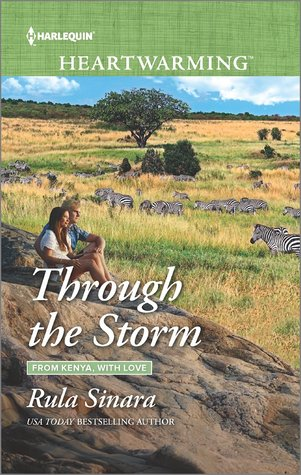 Through the Storm (From Kenya, With Love #3)