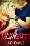 That One Moment (Lost in London Book 2)