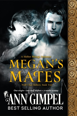 Megan's Mates (Wolf Clan Shifters #2)
