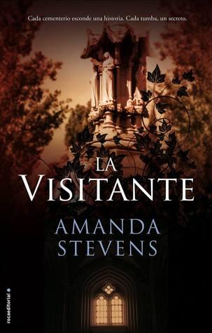 La visitante (La reina del cementerio, #4)