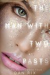 The Man with Two Pasts (Timeloopers Book 4)