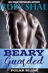 Beary Guarded (Polar Bliss, #2)