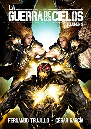 La guerra de los cielos (volumen 3)