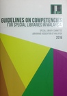 Guidelines on Competencies for Special Libraries in Malaysia