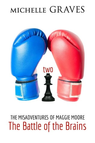 Battle of the Brains (The Misadventures of Maggie Moore, #2)