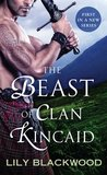 The Beast of Clan Kincaid (Highland Warrior #1)