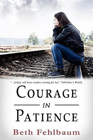 Courage in Patience (The Patience Trilogy, #1)
